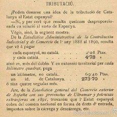 Libros antiguos: ¡ AÑO 1896 ! FLOS I CALCAT BALANZA FISCAL ENTRE ESPAÑA Y CATALUÑA - ICONO DEL INDEPENDENTISMO. Lote 56664537