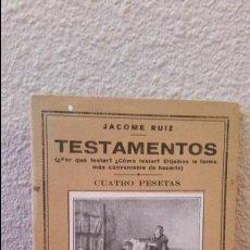 Libros antiguos: ANTIGUO LIBRO JACOME RUIZ TESTAMENTOS Nº 40 EDICIONES IBERICAS PEQUEÑA ENCICLOPEDIA PRACTICA. Lote 56799651