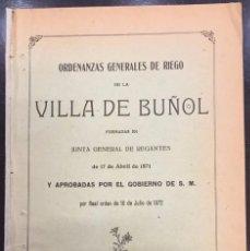 Libros antiguos: ORDENANZAS GENERALES DE RIEGO DE LA VILLA DE BUÑOL. . Lote 56812388
