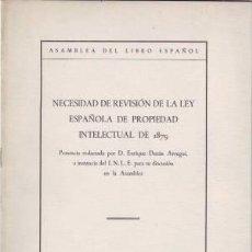 Libros antiguos: DURAN ARREGUI, ENRIQUE: NECESIDAD DE REVISION DE LA LEY ESPAÑOLA DE PROPIEDAD INTELECTUAL DE 1879. . Lote 57108550