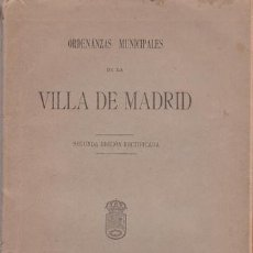 Libros antiguos: ORDENANZAS MUNICIPALES DE LA VILLA DE MADRID. 1903. Lote 39354814