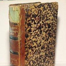 Libros antiguos: LÓPEZ CLAROS: DICCIONARIO TEÓRICO-PRÁCTICO DEL ENJUICIAMIENTO CIVIL. (DERECHO, ESPAÑA, 1856). Lote 57322279