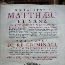 Libros antiguos: TRACTATUS DE RE CRIMINALI, SIVE CONTROVERSIARUM… LAURENTII MATTHAEU ET SANZ, 1750.. Lote 57438106