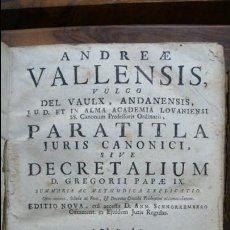 Libros antiguos: PARATITLA JURIS CANONICI, SIVE DE CRETALIUM… ANDREAE VALLENSIS, 1774.. Lote 57438303