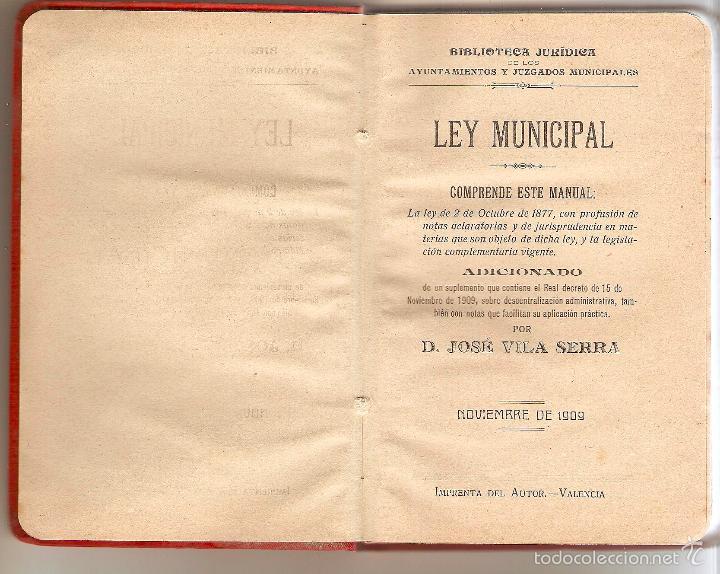 Libros antiguos: LEY MUNICIPAL. JOSÉ VILA SERRA. 1909. BIBLIOTECA JURÍDICA DE LOS AYUNTAMIENTOS Y JUZGADOS MUNICIPALE - Foto 3 - 57477988