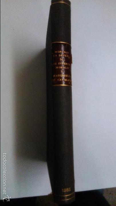 Libros antiguos: Memorias en defensa de los intereses morales y materiales de Cataluña. 2ª edición 1885 Barcelona - Foto 5 - 57522574