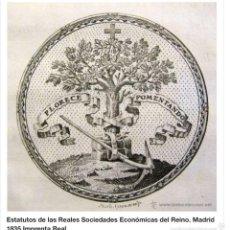 Libros antiguos: ESTATUTOS DE LAS REALES SOCIEDADES ECONÓMICAS DEL REINO. MADRID 1835. IMPRENTA REAL. Lote 57563378