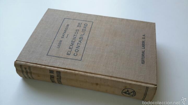 Libros antiguos: Leon Batardon. Elementos de Contabilidad. Ed. Labor. 1934 - Foto 2 - 57603139