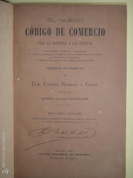 Libros antiguos: EL NUEVO CODIGO DE COMERCIO - VICENTE ROMERO Y GIRON - CENTRO EDITORIAL DE GONGORA, MADRID 1886 - Foto 2 - 57725524