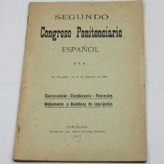 Libros antiguos: SEGUNDO CONGRESO PENITENCIARIO ESPAÑOL, CONVOCATORIA, CUESTIONARIO, PONENCIAS... 1913 30 PAGINAS. Lote 57873998