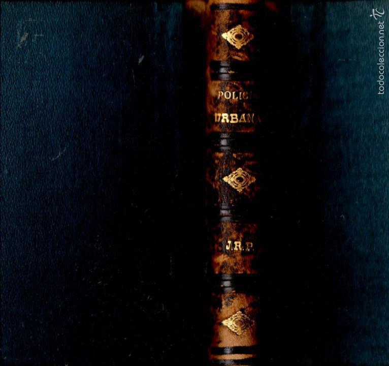 FERMIN ABELLA : MANUAL DE POLICÍA URBANA (MADRID, 1877) (Libros Antiguos, Raros y Curiosos - Ciencias, Manuales y Oficios - Derecho, Economía y Comercio)