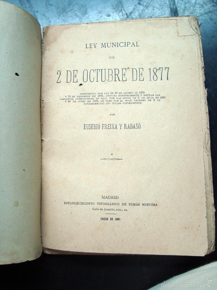 Libros antiguos: Antiguo libro ley municipal 1877 - eusebio freixa y rabaso - Foto 2 - 58068650
