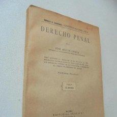 Livres anciens: DERECHO PENAL-JOSÉ ANTÓN ONECA-1930-ACADEMIA EDITORIAL REUS- MADRID. Lote 58335229