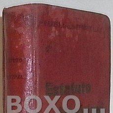 Libros antiguos: REVISTA DE LOS TRIBUNALES. ESTATUTO MUNICIPAL. DECRETO-LEY DE 8 DE MARZO DE 1924 SOBRE ORGANIZACIÓN,. Lote 58354694