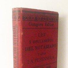 Libros antiguos: LEGISLACIÓN NOTARIAL 1896. (CONTIENE APÉNDICES CON NOTARÍAS EN PROVINCIAS ESPAÑOLAS EN ESA ÉPOCA) . Lote 58505145