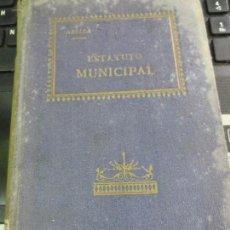 Libros antiguos: ESTATUTO MUNICIPAL DE 8 DE MARZO DE 1924 . Lote 58510311