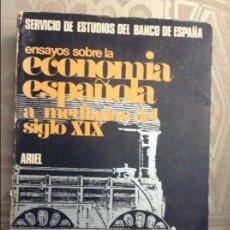 Libros antiguos: ENSAYOS SOBRE LA ECONOMÍA ESPAÑOLA A MEDIADOS DEL SIGLO XIX. SERVICIOS DE ESTUDIOS DEL BDE. Lote 58583917