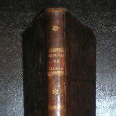 Libros antiguos: ORDENANZAS DE LA ILUSTRE UNIVERSIDAD Y CASA DE CONTRATACION DE LA M.N. Y M.L. VILLA DE BILBAO. Lote 39447579
