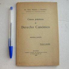 Libros antiguos: CASOS PRÁCTICOS DE DERECHO CANÓNICO. ELOY MONTERO Y GUTIÉRREZ. MADRID 1930.. Lote 58625284