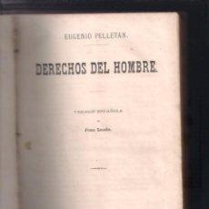 Libros antiguos: EUGENIO PELLETAN DERECHOS DEL HOMBRE BARCELONA 1869. Lote 58625685