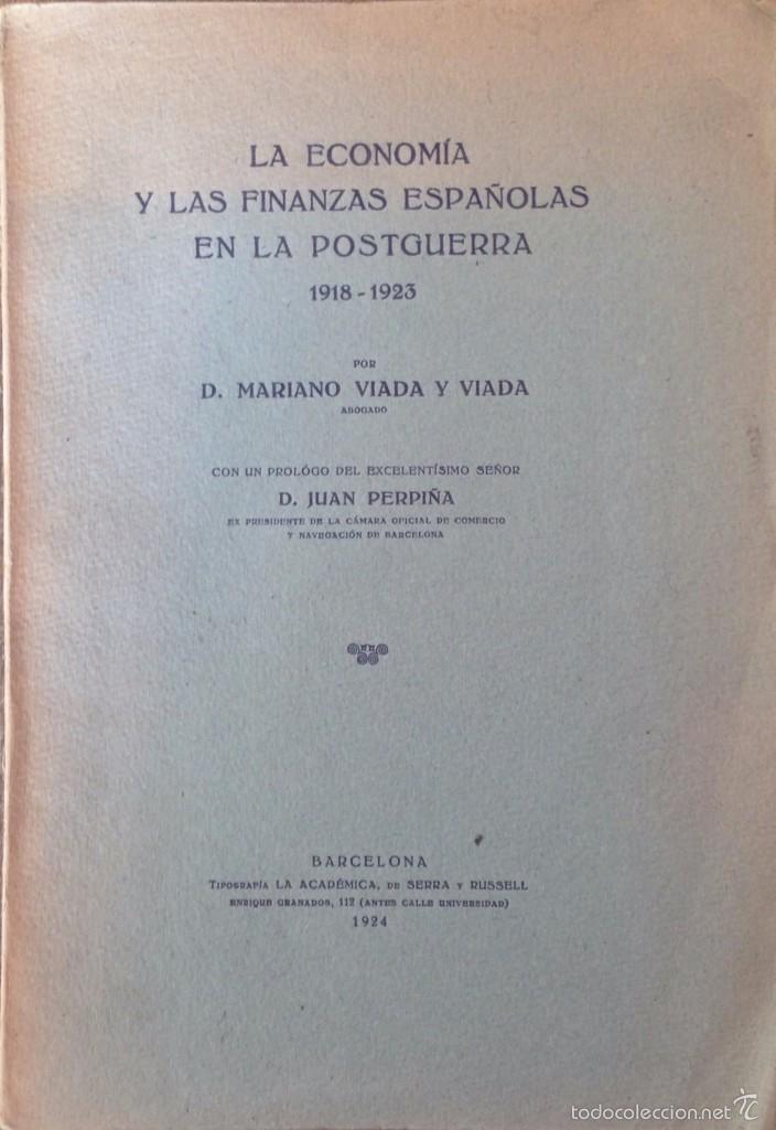 LA ECONOMIA Y LAS FINANZAS ESPAÑOLAS EN LA POSTGUERRA 1918 1923 (Libros Antiguos, Raros y Curiosos - Ciencias, Manuales y Oficios - Derecho, Economía y Comercio)