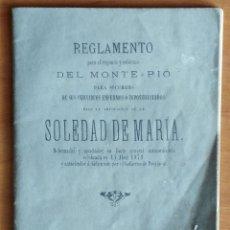 Libros antiguos: REGLAMENTO DEL MONTEPIO DE LA SOLEDAD DE MARÍA - 1878. Lote 59520003