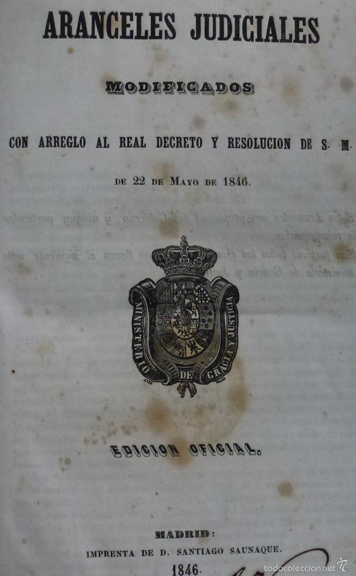 ARANCELES JUDICIALES MODIFICADOS. 1846 (Libros Antiguos, Raros y Curiosos - Ciencias, Manuales y Oficios - Derecho, Economía y Comercio)