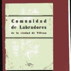 Libros antiguos: ORDENANZA DE LA COMUNIDAD DE LABRADORES DE VILLENA.. REGLAMENTO Y CARTILLA ... . .. Lote 59982807