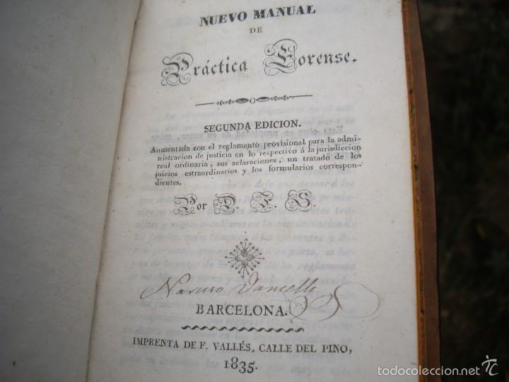 Libros antiguos: D.F.S.: NUEVO MANUAL de PRÁCTICA FORENSE, 4 tomos O.C. Impr. de F. Vallés 1835 - Foto 5 - 60108491