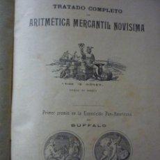 Libros antiguos: TRATADO COMPLETO DE ECONOMÍA MERCANTIL NOVÍSIMA. 1905. IMPRESOR A. LÓPEZ ROBERT. Lote 60173251