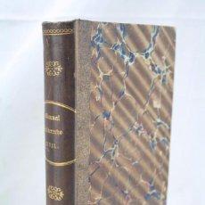 Libros antiguos: LIBRO MANUAL DEL DERECHO CIVIL VIGENTE EN CATALUÑA. D. ALEJANDRO DE BACARDÍ - BARCELONA, AÑO 1864. Lote 60249131