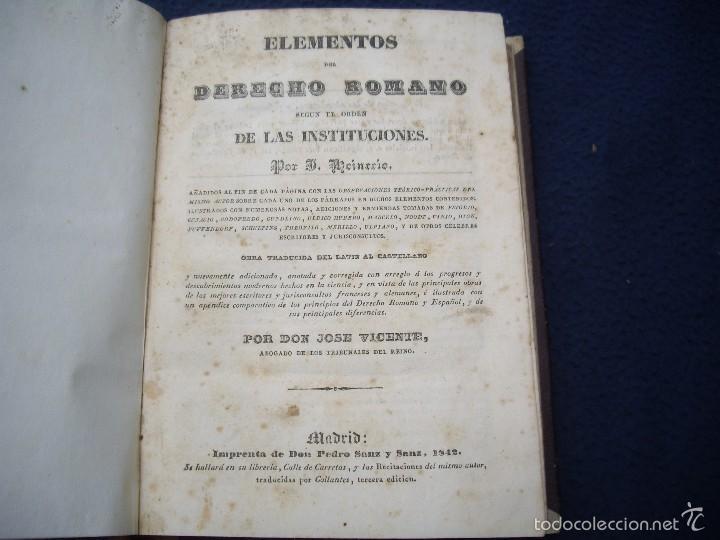 Libros antiguos: J. Heineccio: ELEMENTOS DEL DERECHO ROMANO, Impr. Pedro Sanz y Sanz 1842 Madrid - Foto 3 - 60533491