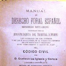Libros antiguos: DERECHO FORAL ESPAÑOL (G. LA IGLESIA 1903) SIN USAR.. Lote 60669131