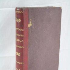 Libros antiguos: LIBRO COMPILACIÓN REFORMADA DE DISPOSICIONES VIGENTES. ENJUICIAMIENTO CRIMINAL - MADRID, AÑO 1881. Lote 60833735