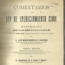 Libros antiguos: LEY DE ENJUICIAMIENTO CIVIL. JOSÉ MARÍA MANRESA Y NAVARRO. TOMO II. EDITORIAL REUS.MADRID. 1929. Lote 61797836