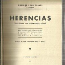 Libros antiguos: HERENCIAS. ENRIQUE POLO CLAVEL. SUCESORES DE RYVADENEYRA. MADRID. 1936. Lote 61887040