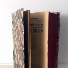 Libros antiguos: LEGISLACIÓN DE FERROCARRILES. 1915 (DISPOSICIONES SOBRE CONCESIÓN, CONSTRUCCIÓN Y EXPLOTACIÓN TRENES. Lote 62739344