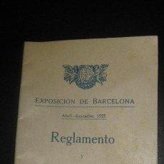 Libros antiguos: EXPOSICION DE BARCELONA ABRIL-DICIEMBRE 1929. REGLAMENTO Y CLASIFICACION GENERAL.. Lote 63115444