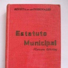 Libros antiguos: ESTATUTO MUNICIPAL. Lote 64032915