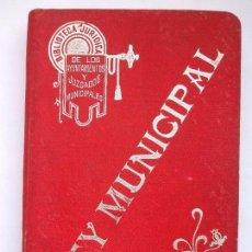 Libros antiguos: LEY MUNICIPAL. Lote 64034195