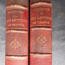Libros antiguos: DES LETTRES DE CHANGE ET DES EFFETS DE COMMERCE. NOUGUIER 2 TOMOS 1875. Lote 64061023