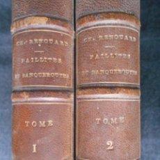 Libros antiguos: TRAITÉ DES FAILLITES ET BANQUEROUTES. 2 TOMOS MEDIO CUERO A-CH. RENOUARD 1857 . Lote 64061643