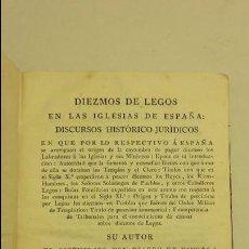 Libros antiguos: DIEZMOS DE LEGOS EN LAS IGLESIAS DE ESPAÑA.. Lote 60008251