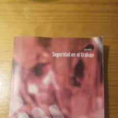Libros antiguos: CURSO SUPERIOR EN PREVENCIÓN DE RIESGOS LABORALES - SEGURIDAD EN EL TRABAJO. Lote 64709935