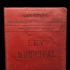 Libros antiguos: *** LAS LEYES: LEY MUNICIPAL 1890 MADRID.1ª EDICIÓN ***. Lote 64721139
