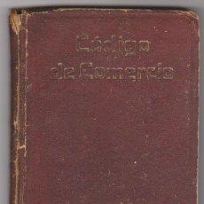 Libros antiguos: CÓDIGO DE COMERCIO. COLECCIÓN ESCOLAR DE LEYES Y CÓDIGOS. EDITORIAL GÓNGORA.. Lote 64766111