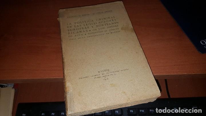 LA POLITICA CRIMINAL EN LAS LEGISLACIONES EUROPEAS Y NORTEAMERICANAS, POR LUIS JIMENEZ DE ASUA, 1918 (Libros Antiguos, Raros y Curiosos - Ciencias, Manuales y Oficios - Derecho, Economía y Comercio)