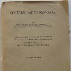 Libros antiguos: CONTABILIDAD DE EMPRESAS. MANUEL PASTOR BERECIARTUA (ED. REUS 1933). Lote 66901618