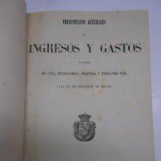 Libros antiguos: PRESUPUESTOS GENERALES DE INGRESOS Y GASTOS CUBA FILIPINAS PUERTO RICO FERNANDO POO.1867-68. Lote 69098057