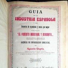 Libros antiguos: GUÍA DE LA INDUSTRIA ESPAÑOLA. 1910. (GUÍA DE COMERCIO Y COMERCIANTES POR PROVINCIAS Y PRODUCTOS. . Lote 69703509